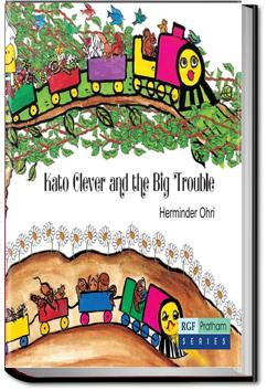 Kato Clever and the Big Trouble | Pratham Books