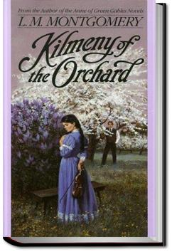 Kilmeny of the Orchard | L. M. Montgomery