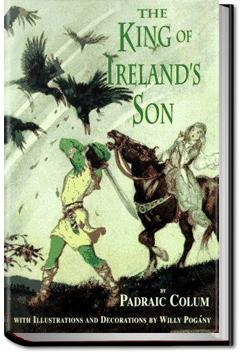 The King of Ireland's Son | Padraic Colum