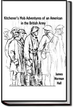 Kitchener's Mob, Adventures of an American in the British Army | James Norman Hall