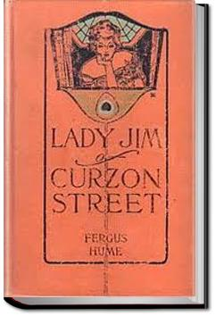 Lady Jim of Curzon Street | Fergus Hume