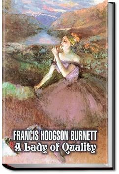 A Lady of Quality | Frances Hodgson Burnett