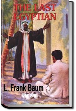 The Last Egyptian | L. Frank Baum