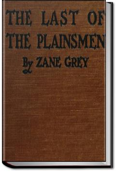 The Last of the Plainsmen | Zane Grey