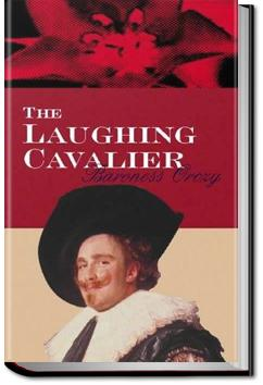 The Laughing Cavalier | Baroness Emmuska Orczy