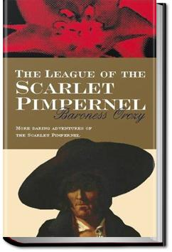 The League of the Scarlet Pimpernel | Baroness Emmuska Orczy