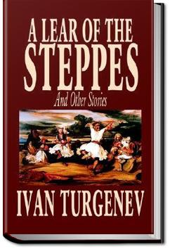 A Lear of Steppes | Ivan Turgenev