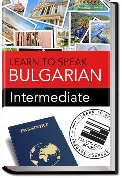 Bulgarian - Intermediate | Learn to Speak
