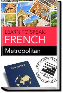 French - Metropolitan | Learn to Speak