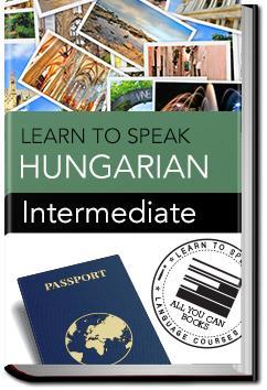 Hungarian - Intermediate | Learn to Speak
