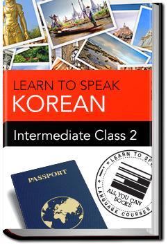 Korean - Intermediate - Class 2 | Learn to Speak