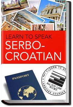 Serbo-Croatian | Learn to Speak