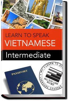 Vietnamese - Intermediate | Learn to Speak