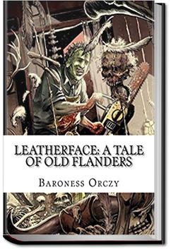 Leatherface | Baroness Emmuska Orczy