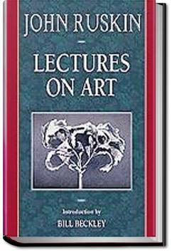 Lectures on Art | John Ruskin