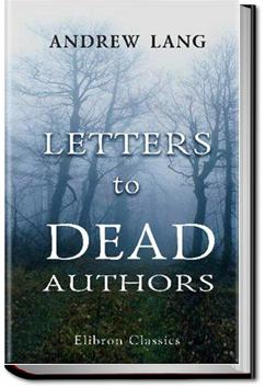 Letters to Dead Authors | Andrew Lang