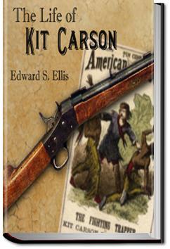 The Life of Kit Carson | Edward Sylvester Ellis