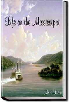 Life on the Mississippi | Mark Twain