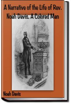 Life of Rev. Noah Davis, A Colored Man | Noah Davis