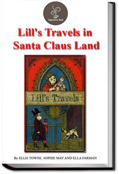 Lill's Travels in Santa Claus Land | Ellis Towne
