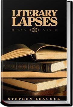 Literary Lapses | Stephen Leacock