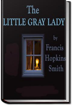 The Little Gray Lady | Francis Hopkinson Smith