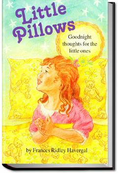 Little Pillows   Frances Ridley Havergal