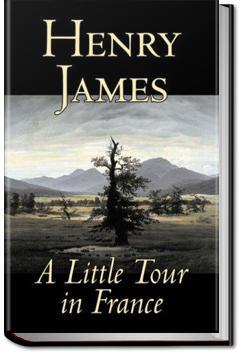 A Little Tour of France | Henry James