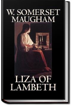 Liza of Lambeth | W. Somerset Maugham