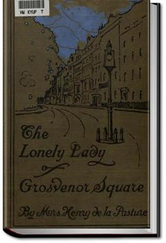 The Lonely Lady of Grosvenor Square | Mrs. Henry de la Pasture