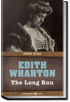 The Long Run | Edith Wharton