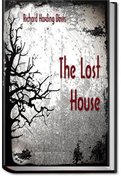 The Lost House | Richard Harding Davis