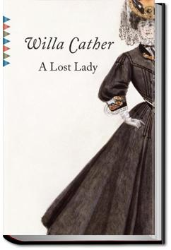 A Lost Lady | Willa Sibert Cather