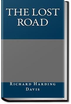 The Lost Road | Richard Harding Davis