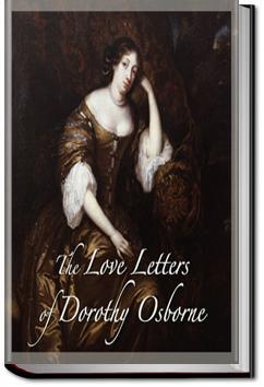 The Love Letters of Dorothy Osborne  | Dorothy Osborne
