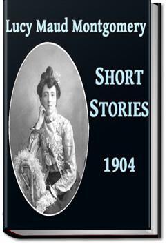 Lucy Maud Montgomery Short Stories - Volume 3 | L. M. Montgomery