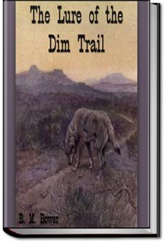 The Lure of the Dim Trails | B. M. Bower