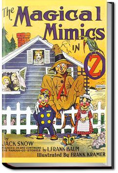 The Magical Mimics in Oz | Jack Snow