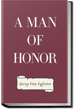 A Man of Honor | George Cary Eggleston