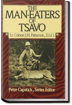 The Man-Eaters of Tsavo and Other East African Adventures | John Henry Patterson