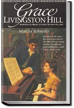 Marcia Schuyler | Grace Livingston Hill