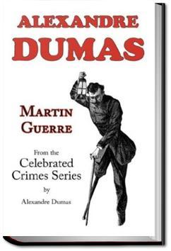 Martin Guerre | Alexandre Dumas