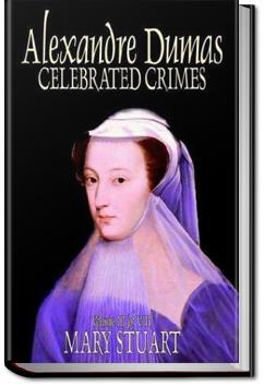 Mary Stuart | Alexandre Dumas
