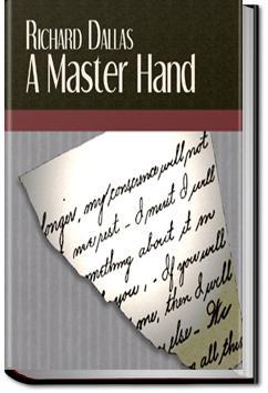 A Master Hand | Richard Dallas