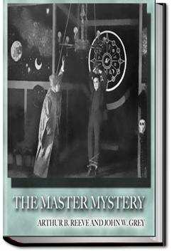 The Master Mystery | John W. Grey and Arthur B. Reeve