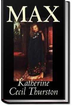 Max | Katherine Cecil Thurston