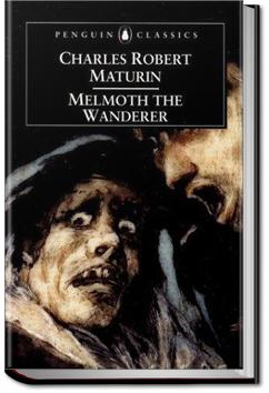 Melmoth the Wanderer - Volume 1 | Charles Robert Maturin
