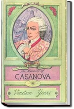 The Memoirs of Jacques Casanova | Giacomo Casanova