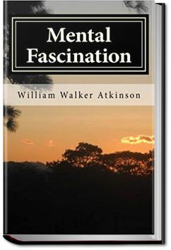 Mental Fascination | William Walker Atkinson