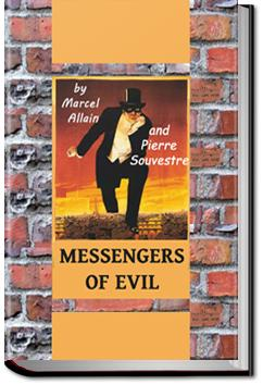 Messengers of Evil | Pierre Souvestre and Marcel Allain